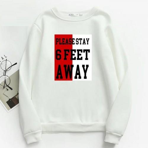 6 Feet Away White Pullover Sweatshirt Unisex