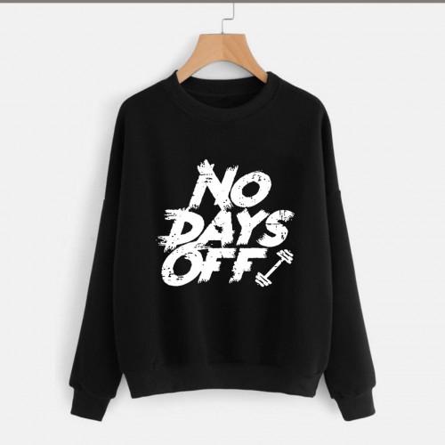 No Days Off Black Fleece Sweatshirt